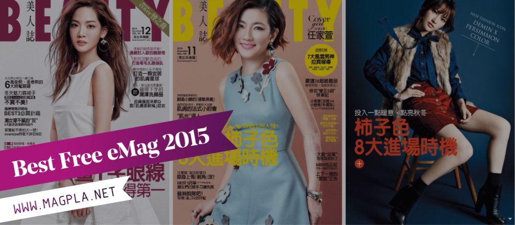 www.MagPla.net BEAUTY 美人誌. Best Free eMag of 2015