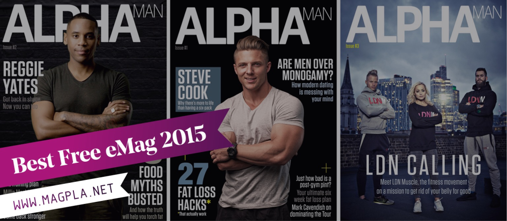 www.MagPla.net Alpha Man Magazine. Best Free eMag of 2015